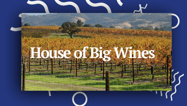 House of Big Wines